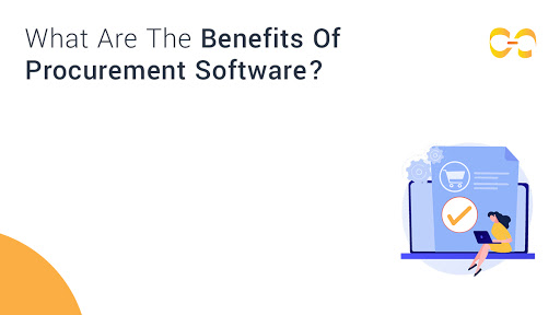 What Are The Benefits Of Procurement Software?